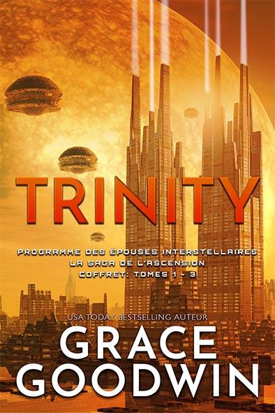 couverture de livre pour Trinity: La Saga de l'Ascension Coffret: Tomes 1 – 3 par Grace Goodwin