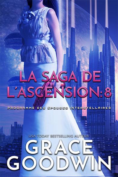 couverture de livre pour La Saga de l'Ascension: 8 par Grace Goodwin