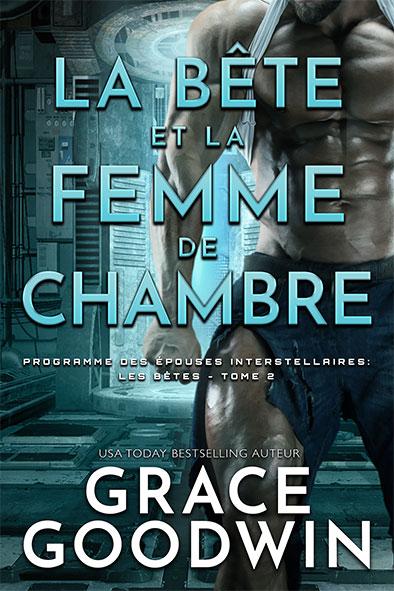 couverture de livre pour La Bête et la Femme de Chambre par Grace Goodwin